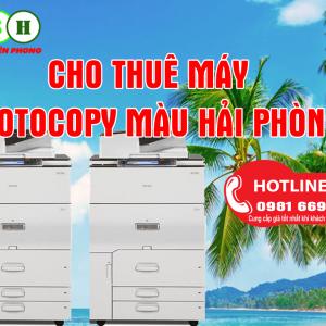 Dịch vụ cho thuê máy photocopy màu tại hải Phòng giá rẻ