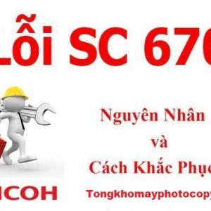 Lỗi SC 670 máy photocopy ricoh